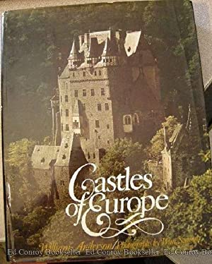 Castles of Europe from Charlemagne to the Renaissance: Anderson, William