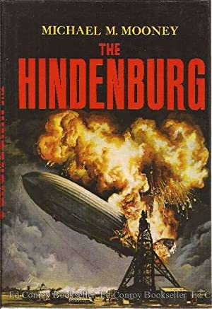 The Hindenburg: Mooney, Michael M.