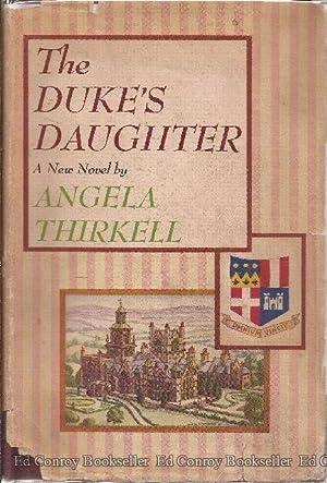 The Duke's Daughter: Thirkell, Angela