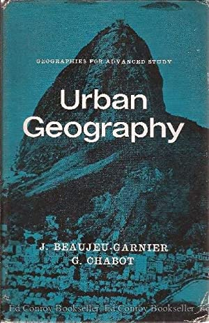 Urban Geography: Beaujeu-Garnier and G. Chabot