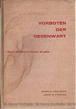 Vorboten Der Gegenwart Marx, Nietzsche, Freud, Einstein: Von Hofe, Harold and Joseph Strelka