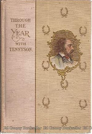 Through the Year with Tennyson: Tennyson