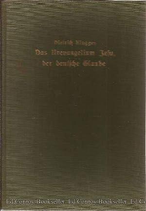 Das Urevangelium Jesu, der Deutsche Glaube: Klagges, Dietrich Editor