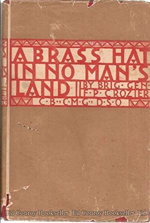 A Brass Hat In No Man's Land: Crozier, F. P.
