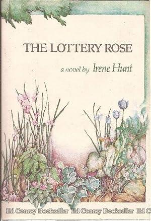 The Lottery Rose: Hunt, Irene
