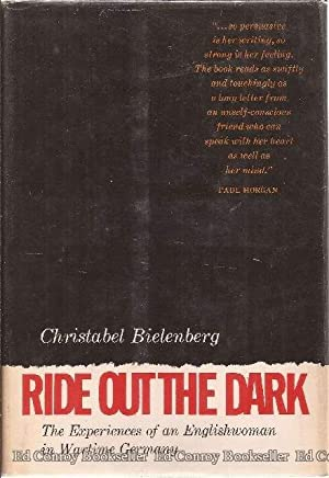 Ride Out the Dark: Bielenberg, Christabel