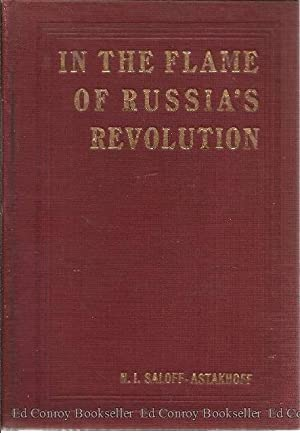 Interesting Facts of the Russian Revolution or: Saloff-Astakhoff, N.I.
