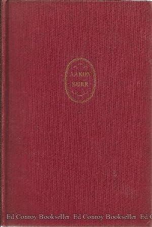Aaron Burr A Biography: Schachner, Nathan