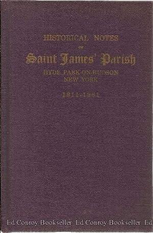 Historical Notes of Saint James' Parish Hyde Park-on-Hudson New York: Spratt, Genevieve M., ...