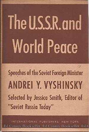 The U.S.S.R. and World Peace: Vyshinsky, Andrei Y.