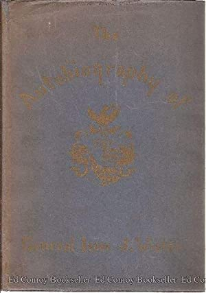 The Autobiography of Isaac Jones Wistar 1827-1905 Half a Century in War and Peace: Wistar, Isac J.