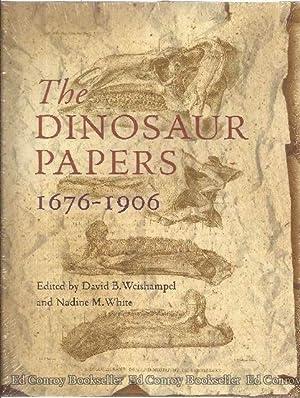 The Dinosaur Papers 1676-1906: Weishampel, David B. and Nadine M. White, Editors