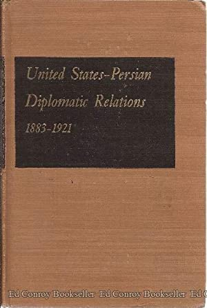 United States-Persian Diplomatic Relation 1883-1921: Yeselson, Abraham