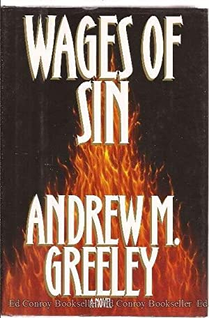 Wages of Sin: Greeley, Andrew M.