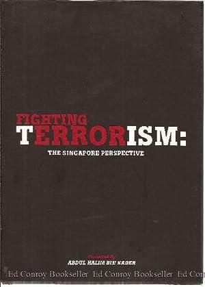 Fighting Terrorism: The Singapore Perspective: Kader, Abdul Halim