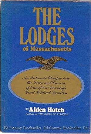 The Lodges of Massachusetts: Hatch, Alden *Author SIGNED/INSCRIBED!*