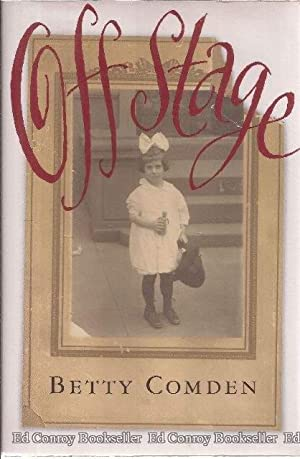Off Stage: Comden, Betty *Author SIGNED/INSCRIBED*