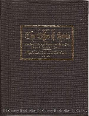 A Book of the Offices of Spirits The Occult Virtue of Plants and Some Rare Magical Charms & ...