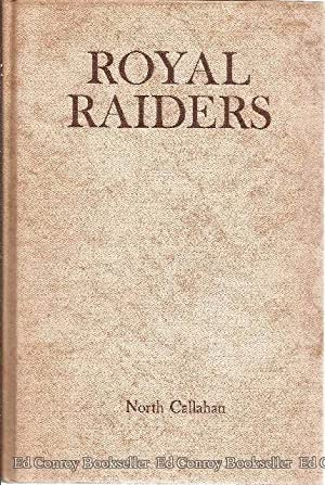 Royal Raiders The Tories of the American Revolution: Callahan, North *Author SIGNED/INSCRIBED!*