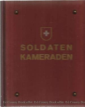 Soldaten Kameraden Erinnerungsbuch an die Mobilmachung und den Aktivdienst 1939/41: Barthell, Max ...