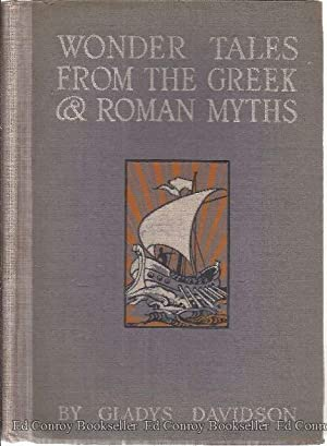 Wonder Tales From The Greek & Roman Myths: Davidson, Gladys