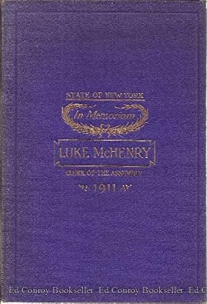 State Of New York on the Life, Character and Public Service of Luke McHenry Clerk of the Assembly: ...
