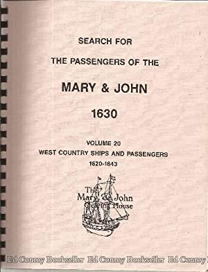 Search For The Passengers Of The Mary & John 1630 Volume 20 West Country Ships And Passengers ...