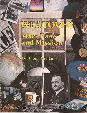 Westover Man, Base and Mission: Faulkner, Frank