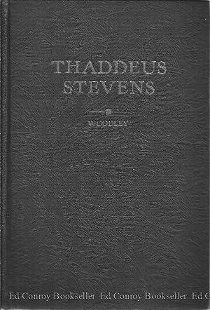 Thaddeus Stevens: Woodley, Thomas Frederick