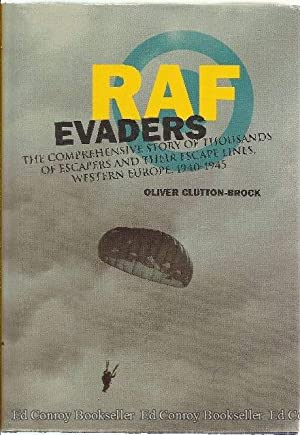 RAF EVADERS The comprehensive story of thousands of escapers and their excape lines, Western Europe...