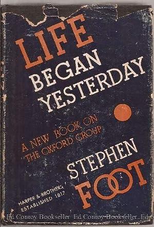 Life Began Yesterday: Foot, Stephen