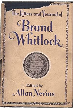 The Journal The Letters and Journal of Brand Whitlock *Volume 2 ONLY*: Nevins, Allan