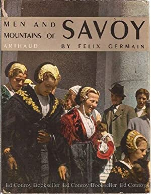 Men and Mountains of Savoy: Germain, Felix