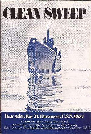 Clean Sweep: Davenport, Rear Adm. Roy M., U.S. Navy (Ret)