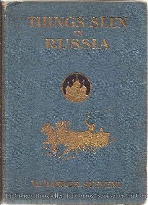 Things Seen In Russia: Steveni, W. Barnes
