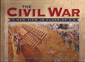 The Civil War A New View in Close-Up 3-D: Frey, Marc E.