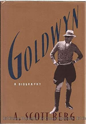 Goldwyn A Biography: Berg, A. Scott *Author SIGNED/INSCRIBED!*