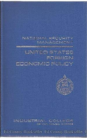 United Stated Foreign Economic Policy National Security Management: Williams, Benjamin H. and ...