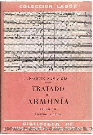 Tratado De Armonia Libro III: Zamacois, Joaquin