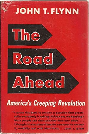 The Road Ahead: Flynn, John T.