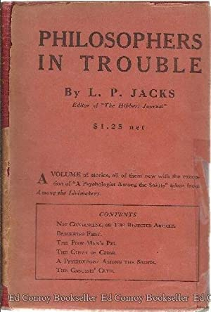 Philosophers In Trouble A Volume of Stories: Jacks, L. P.