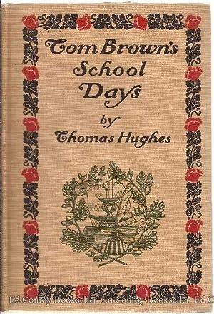 Tom Brown's School-Days: Hughes, Thomas