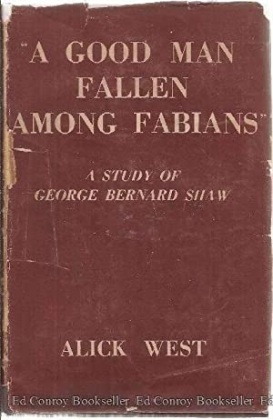 A Good Man Fallen Among Fabians: West, Alick