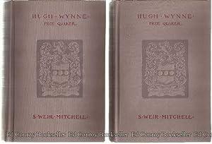 Hugh Wynne Free Quaker Sometime Brevet Lieutenant-Colonel: Mitchell, S. Weir