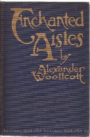 Enchanted Aisles: Woollcott, Alexander