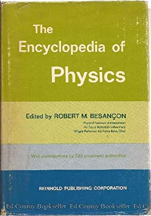 The Encyclopedia of Physics: Basancon, Robert M., Editor