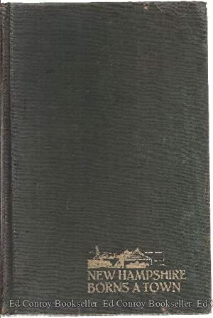 New Hampshire Borns A Town: Rawson, Marion Nicholl *Author SIGNED/INSCRIBED!*