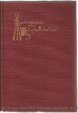 Reminiscences Of The War of the Rebellion 1861-1865: Copp, Col. Edbridge J.
