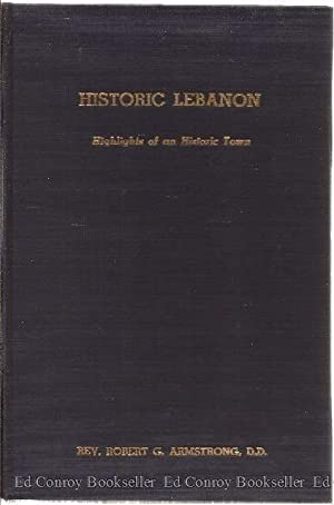 Historic Lebanon Highlights of an Historic Town: Armstrong, Rev. Robert G.