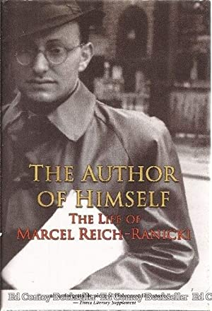 The Author Of Himself The Life of Marcel Riech-Ranicki: Reich-Ranicki, Marcel